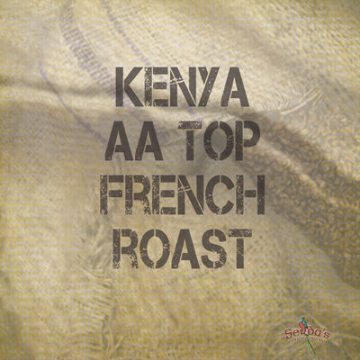 Serda's Coffee Kenya AA Top French Roast