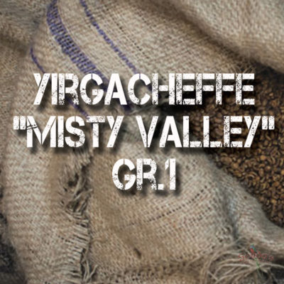 "Yirgacheffe Gr.1 ""Misty Valley"""